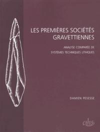 Lespremièressociétésgravettiennes - Analysecomparéedesystèmestechniqueslithiques.pdf