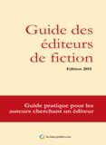 Damien Porte-Plume - Guide des éditeurs de fiction - Guide pratique pour les auteurs cherchant un éditeur.