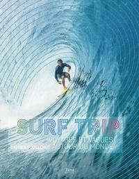 Damien Poullenot et Baptiste Levrier - Surf Trip - Voyages et vagues autour du monde.
