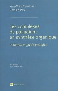 Rhonealpesinfo.fr Les complexes de palladium en synthèse organique. Initiation et guide pratique Image