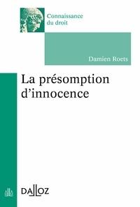 Damien Roets - La présomption d'innocence - Nouveauté.