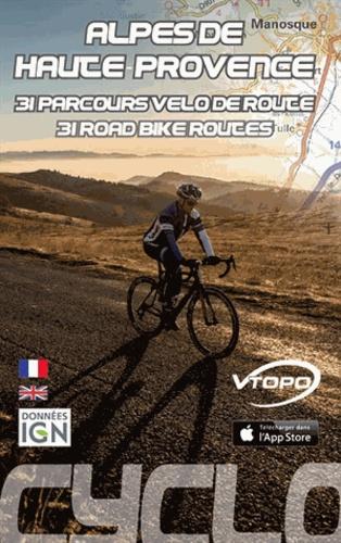 Damien Rosso - Alpes-de-Haute-Provence - 31 parcours de vélo de route.