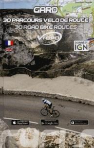 Damien Rosso - Gard : 30 parcours vélo de route.