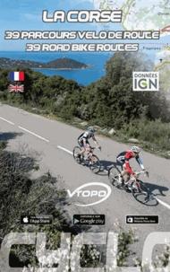 Damien Rosso - La Corse - 40 parcours de Véloroute.