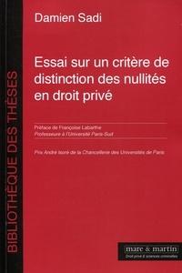 Damien Sadi - Essai sur un critère de distinction des nullités en droit privé.