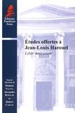 Damien Salles et Alexandre Deroche - Etudes offertes à Jean-Louis Harouel - Liber amicorum.
