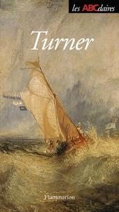Damien Sausset et Térésa Faucon - L'ABCdaire de Turner.