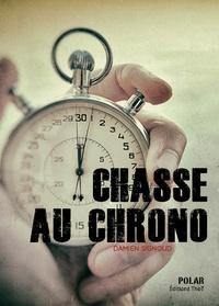 Damien Signoud - Chasse au chrono.