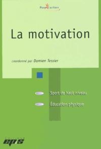 Livres électroniques en électronique pdf: La motivation  par Damien Tessier 9782867134654