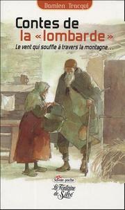 "Damien Tracqui - Contes de la ""Lombarde""."