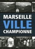 Damien Umlaut et Dominique Grimault - Marseille ville championne.
