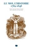 Damien Zanone - Le Moi, l'Histoire 1789-1848.