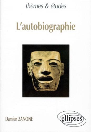 Damien Zazone - L'autobiographie.