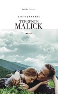 Damien Ziegler - Dictionnaire Terrence Malick.