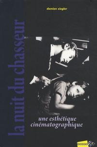 Damien Ziegler - La Nuit du chasseur - Une esthétique cinématographique.