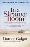 Damon Galgut - In a strange room.