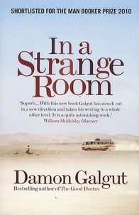 Damon Galgut - In a strange room.