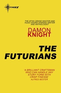 Damon Knight - The Futurians.