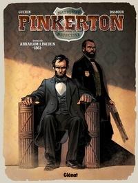 Damour et Rémi Guerin - 1861 - Dossier Abraham Lincoln.