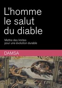 Damsa - L'Homme le salut du diable.