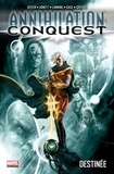 Dan Abnett et Andy Lanning - Annihilation Conquest  : Destinée.