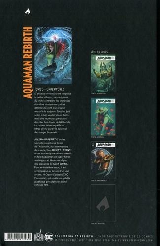 Aquaman Rebirth Tome 3 Underworld