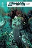 Dan Abnett et Phillip Kennedy Johnson - Aquaman Rebirth Tome 4 : Détrôné.