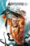 Dan Abnett et Rob Williams - Aquaman Rebirth Tome 5 : Régicide.