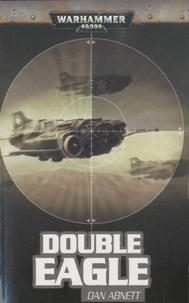 Dan Abnett - Double Eagle.