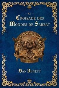 Pdf manuels à téléchargement gratuit La Croisade des Mondes de Sabbat 9781780305554