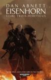 Dan Abnett - La Trilogie Eisenhorn Tome 3 : Hereticus.