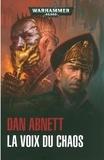 Dan Abnett - La voix du chaos.