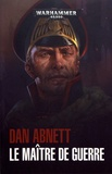 Dan Abnett - Le maître de guerre.
