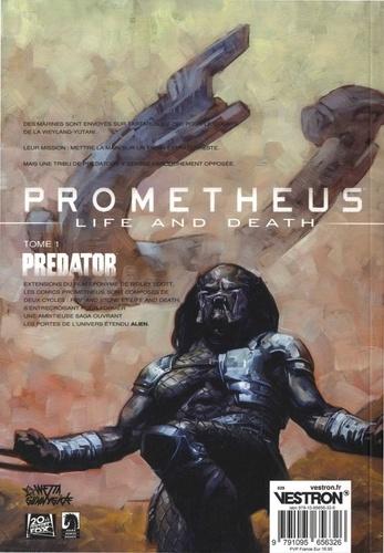 Prometheus : Life and Death Tome 1 Predator