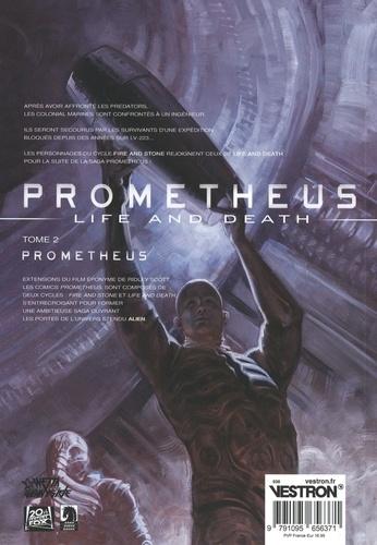 Prometheus : Life and Death Tome 2 Prometheus