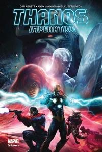Dan Abnett et Andy Lanning - Thanos Imperative.