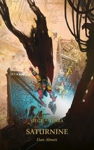 Dan Abnett - The Horus Heresy Siege of Terra Tome 4 : Saturnine.
