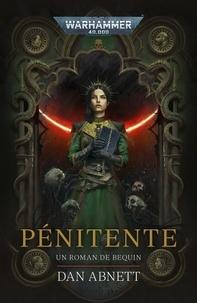 Dan Abnett - Warhammer 40 000 - Un roman de Brequin Tome 2 : Pénitente.