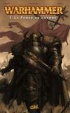 Dan Abnett et Ian Edginton - Warhammer Tome 1 : La Forge de guerre.