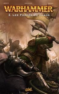 Dan Abnett et Ian Edginton - Warhammer Tome 2 : Les forces du chaos.