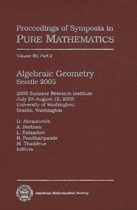 Dan Abramovich et A. Bertram - Algebraic Geometry Sattle 2005 - Part 1.