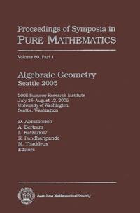 Dan Abramovich et A. Bertram - Algebraic Geometry Seattle 2005 - Part 2.