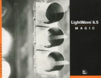 LightWave 6.5 magic. Avec CD-ROM - Dan Alban   Showmesound.org