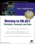 Dan Appleman - Moving to VB. - Net : Strategies, concepts, and code.