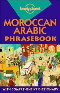 Dan Bacon et Bichr Andjar - Moroccan arabic Phrasebook.