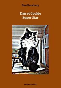 Dan Bouchery - Dan et Cookie Super Star.