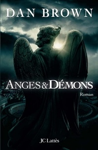 Dan Brown - Anges et démons.