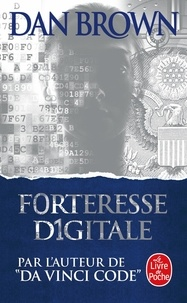 Téléchargez le pdf à partir de google books en ligne Forteresse digitale en francais 9782253127079 par Dan Brown