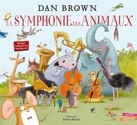 Dan Brown et Susan Batori - La Symphonie des Animaux.