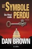 Dan Brown - Le Symbole perdu.